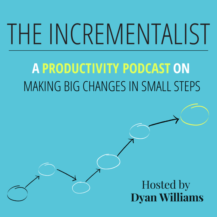 Listen to The Incrementalist, A Productivity Podcast on Making Big Changes in Small Steps